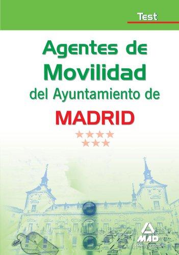 Agentes De Movilidad Del Ayuntamiento De Madrid. Test
