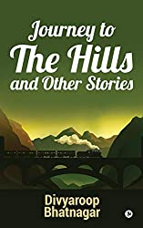 Journey to the Hills and Other Stories