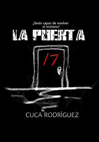La puerta 17 por Cuca Rodríguez