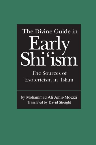 The Divine Guide in Early Shi'ism: The Sources of Esotericism in Islam by Mohammad Ali Amir-Moezzi (1994-09-27)