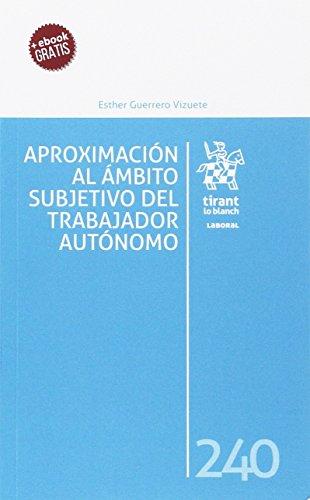 Aproximación al Ámbito Subjetivo del Trabajador Autónomo (Laboral)