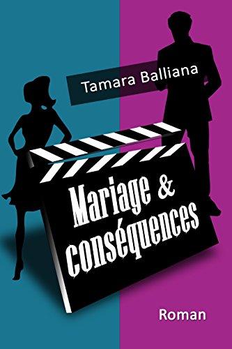 Mariage et conséquences (Wedding planner t. 3) par Tamara Balliana