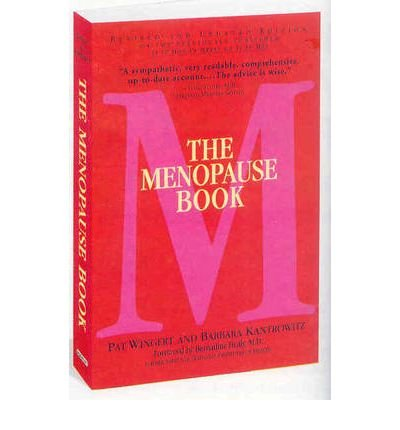 [(The Menopause Book)] [ By (author) Pat Wingert, By (author) Barbara Kantrowitz ] [January, 2010]
