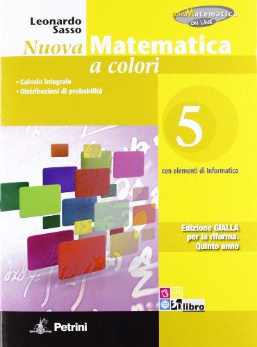 Nuova matematica a colori. Ediz. gialla. Per le Scuole superiori. Con CD-ROM. Con espansione online: N.MAT.COL.GIALLA 5
