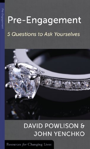 Pre-Engagement: Five Questions to Ask Yourselves (Resources for Changing Lives) by David Powlison (2000-05-01)