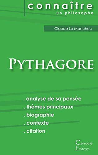 Comprendre Pythagore (analyse complète de sa pensée)