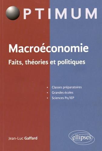 Macroéconomie Faits Théories et Politiques