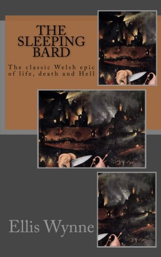 The Sleeping Bard: The classic Welsh prose epic of life, death and Hell