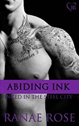 Abiding Ink: Volume 4 (Inked in the Steel City) by Ranae Rose (2013-11-21)