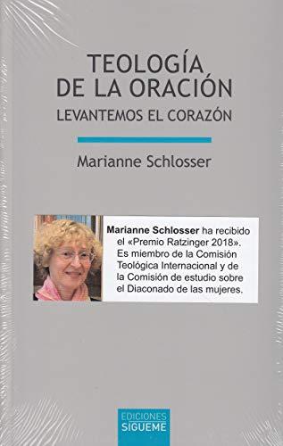 Teología de la oración (Lux mundi) por Marianne Schlosser
