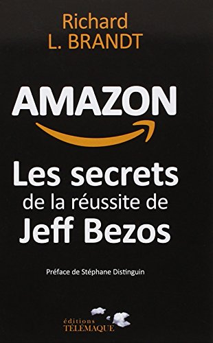 Amazon, les secrets de la réussite de Jeff Bezos