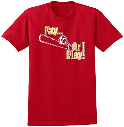 Trombone Pay or I Play - Red Rot T Shirt Größe 87cm 36in Small MusicaliTee