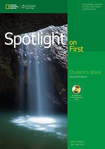 Spotlight on first. FCE. student's book. Per le Scuole superiori (Book & CD Rom) por Jon Naunton