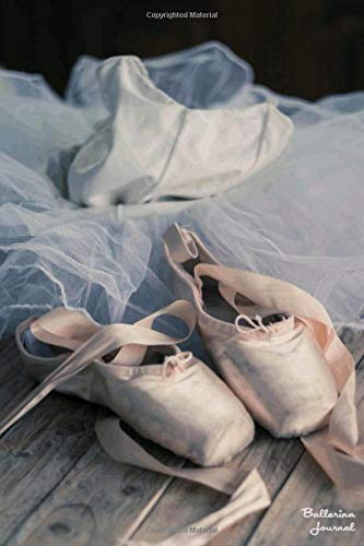Ballerina Journal: Beautiful Lined Ballet Notebook To Write In por Ballet Belle Press