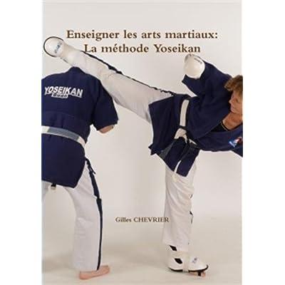 Enseigner les arts martiaux: La méthode Yoseikan