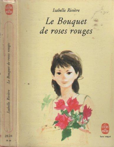 Le bouquet de roses rouges