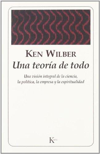 Una teoría de todo (Sabiduría Perenne) por Ken Wilber