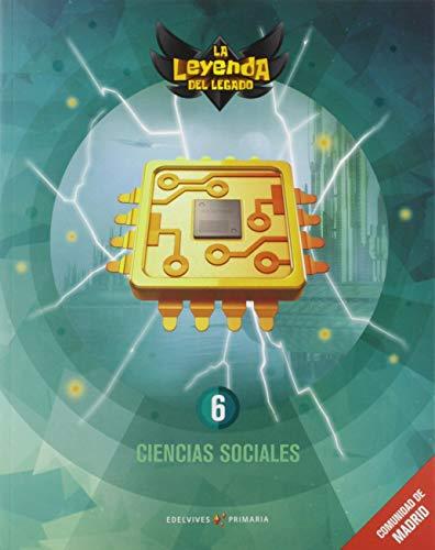 Proyecto: La leyenda del Legado. Ciencias Sociales 6. Comunidad de Madrid