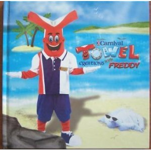 carnival-towel-creations-with-freddy-third-3rd-edition