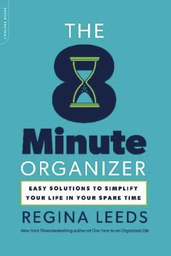 The 8 Minute Organizer: Easy Solutions to Simplify Your Life in Your Spare Time (English Edition)