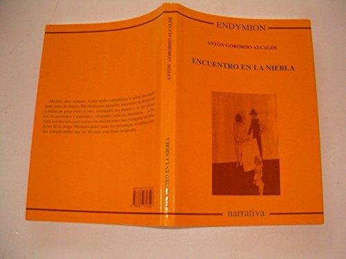 Encuentro en la niebla (Narrativa) por Antón Gorordo Alcalde