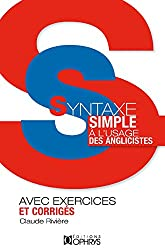 Syntaxe simple : A l'usage des anglicistes