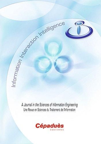 I3 - Information Interaction Intelligence - Vol. 11, N°1, 2011 - Une Revue en Sciences du Traitment de l'Information/A Journal in the Sciences of Information Engineering