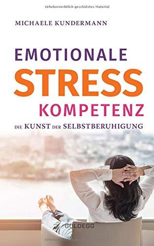 Buchseite und Rezensionen zu 'Emotionale Stresskompetenz' von Michaele Kundermann