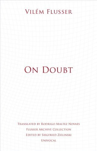 On Doubt (Univocal) by Vilem Flusser (2014-10-15)