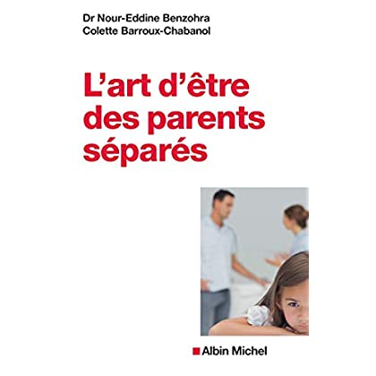 L'Art d'être des parents séparés