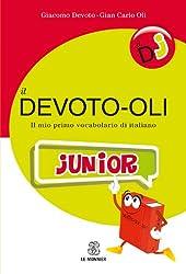 Il Devoto-Oli junior. Il mio primo vocabolario di italiano