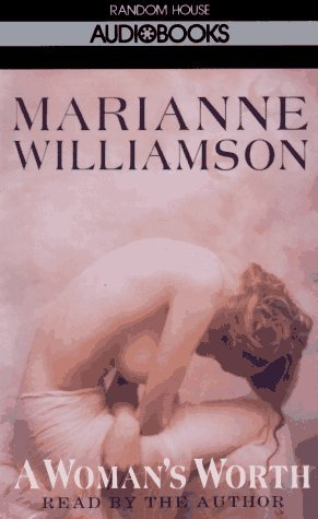 A Woman's Worth by Marianne Williamson (1993-04-13)