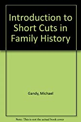 Introduction to Short Cuts in Family History
