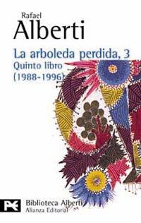 La arboleda perdida, 3. Quinto libro (1988-1996) (El Libro De Bolsillo - Bibliotecas De Autor - Biblioteca Alberti)