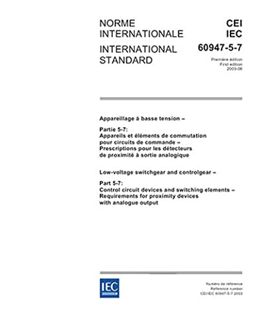 IEC 60947-5-7 Ed. 1.0 b:2003, Low-voltage switchgear and controlgear - Part 5-7: Control circuit devices and switching elements - Requirements for proximity devices with analogue output