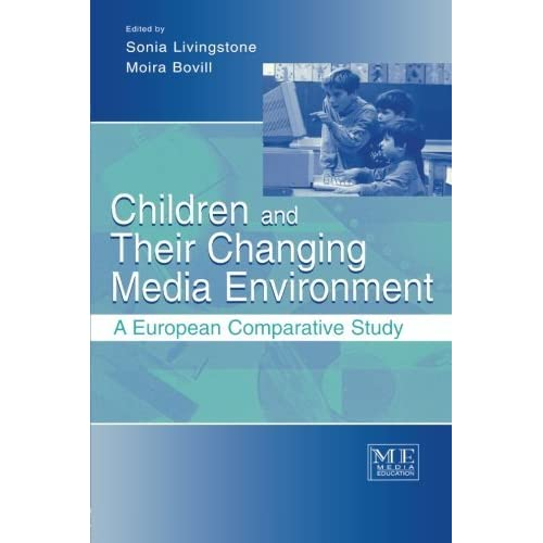 Children and Their Changing Media Environment: A European Comparative Study (Routledge Communication Series) (2001-06-12)