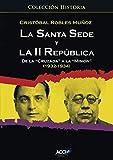 La Santa Sede y la II republica de la `Cruzada´ a la `Misión´ (1932-1934)
