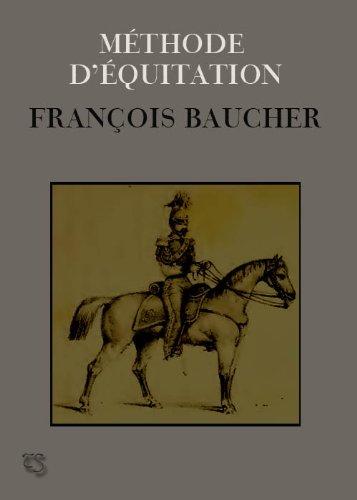 Méthode d'équitation (annoté et illustré) par François  Baucher