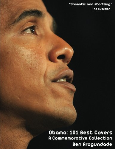 Obama: 101 Best Covers: 'A New Illustrated Biography Of The Election Of America's 44th President (Paperback)' (3, Band 0) - Barack Obama Light