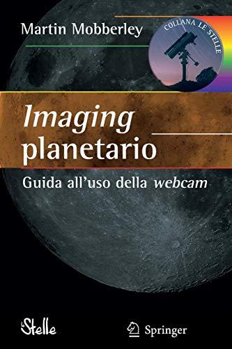 Imaging planetario:: Guida all'uso della webcam