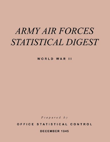 Army Air Forces Statistical Digest World War II