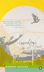 Goodbye to All That (Penguin Essentials) by Robert Graves (2011-04-07)