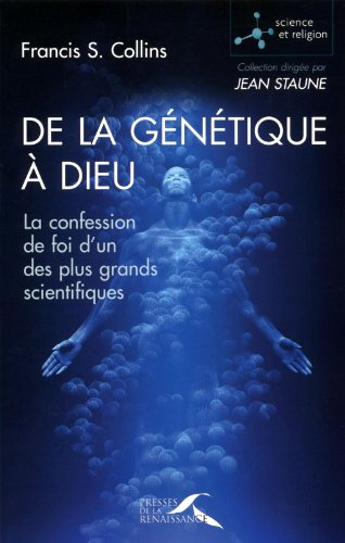 De la génétique à Dieu
