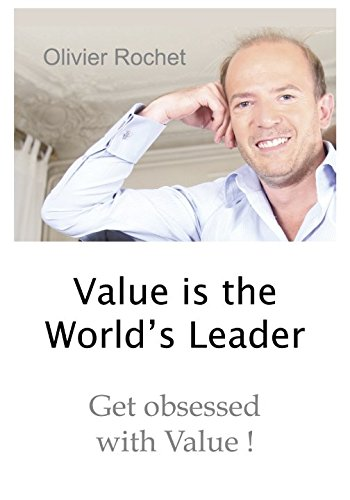 Value is the World's Leader: Get obsessed with Value!
