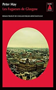 Les fugueurs de Glasgow par Peter May