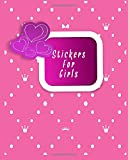 #10: Stickers for Girls: Blank Sticker Book