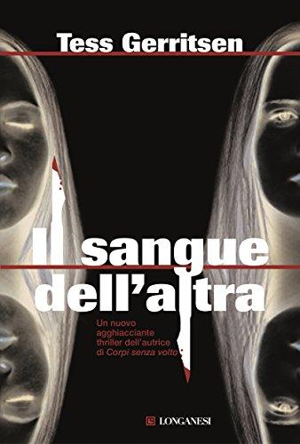 Il sangue dell'altra: Un caso per Jane Rizzoli e Maura Isles