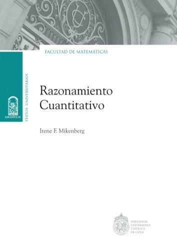 Razonamiento cuantitativo por Irene F. Mikenberg