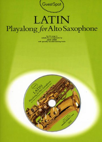 GS LATIN PLAYALONG A/SAX+CD: Playalong for Alto Saxophone (Guest Spot)
