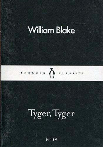 Tyger, Tyger (Penguin Little Black Classics) por William Blake